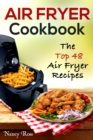 Air Fryer Cookbook : The Top 48 Air Fryer Recipes1 - eBook