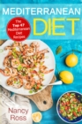 Mediterranean Diet : The Top 47 Mediterranean Diet Recipes - eBook