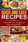Quick and Easy Recipes : 3 in 1 Collection - Crockpot, Air Fryer, and Spiralizer - eBook