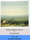 The Lookout Man - eBook
