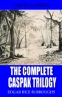 The Complete Caspak Trilogy - eBook