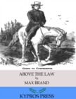 Above the Law - eBook