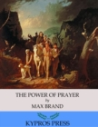 The Power of Prayer - eBook