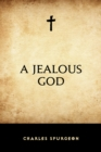 A Jealous God - eBook