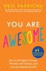 You Are Awesome : How to Navigate Change, Wrestle with Failure, and Live an Intentional Life - eBook