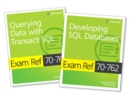 MCSA SQL Server 2016 Database Development Exam Ref 2-pack: Exam Refs 70-761 and 70-762 - Book