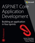 ASP.NET Core Application Development : Building an application in four sprints - Book
