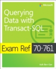 Exam Ref 70-761 Querying Data with Transact-SQL - Book