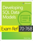 Exam Ref 70-768 Developing SQL Data Models - Book