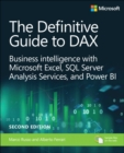 The Definitive Guide to DAX : Business intelligence with Microsoft Excel, SQL Server Analysis Services, and Power BI - Book