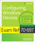 Exam Ref 70-697 Configuring Windows Devices - Book