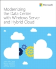 Modernizing the Data Center with Windows Server and Hybrid Cloud - Book