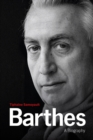 Barthes : A Biography - Book
