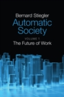 Automatic Society : The Future of Work - Book