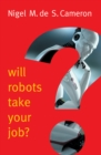 Will Robots Take Your Job?: A Plea for Consensus - eBook