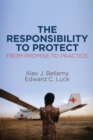 The Responsibility to Protect : From Promise to Practice - Book