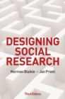Designing Social Research : The Logic of Anticipation - Book