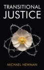 Transitional Justice : Contending with the Past - eBook
