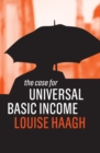 The Case for Universal Basic Income - eBook