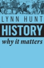 History : Why It Matters - Book