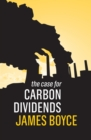 The Case for Carbon Dividends - Book