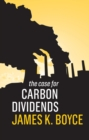 The Case for Carbon Dividends - eBook