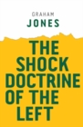 The Shock Doctrine of the Left - Book