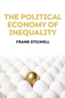 The Political Economy of Inequality - Book