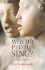 Why Do People Sing? : On Voice - Book