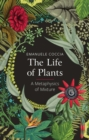 The Life of Plants : A Metaphysics of Mixture - Book