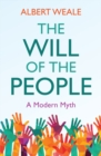 The Will of the People : A Modern Myth - eBook