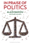 In Praise of Politics - Book