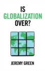 Is Globalization Over? - eBook