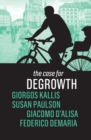 The Case for Degrowth - eBook