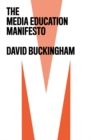 The Media Education Manifesto - Book