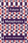 Future Metaphysics - Book