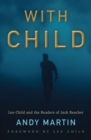 With Child : Lee Child and the Readers of Jack Reacher - Book