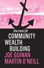 The Case for Community Wealth Building - Book
