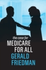 The Case for Medicare for All - eBook