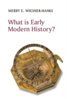 What is Early Modern History? - Book