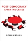 Post-Democracy After the Crises - Book