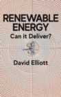 Renewable Energy : Can it Deliver? - Book