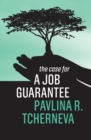 The Case for a Job Guarantee - eBook