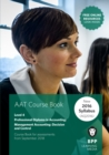 AAT Management Accounting Decision & Control : Course Book - Book
