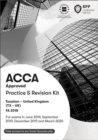 ACCA Taxation FA2018 : Practice and Revision Kit - Book