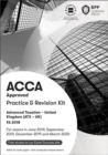 ACCA Advanced Taxation FA2018 : Practice and Revision Kit - Book