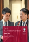 CIMA Strategic E3, F3 & P3 Integrated Case Study : Practice Workbook - Book