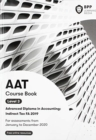 AAT Indirect Tax FA2019 : Coursebook - Book