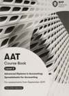 AAT Spreadsheets for Accounting (Synoptic Assessment) : Coursebook - Book