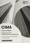 CIMA F2 Advanced Financial Reporting : Study Text - Book